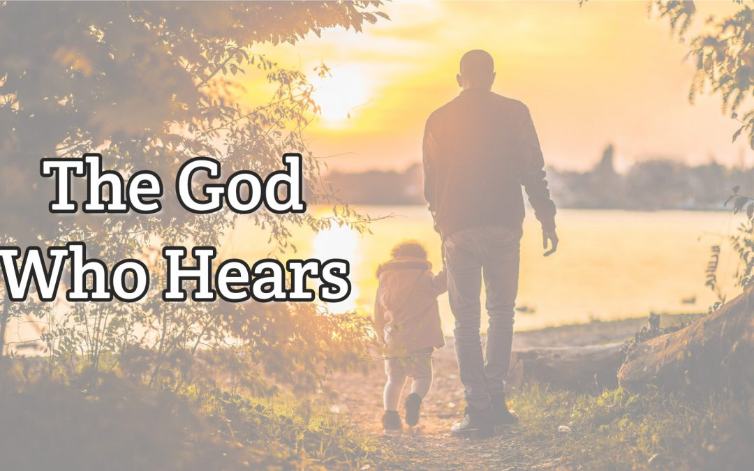 Psalm 4:1 – The God Who Hears