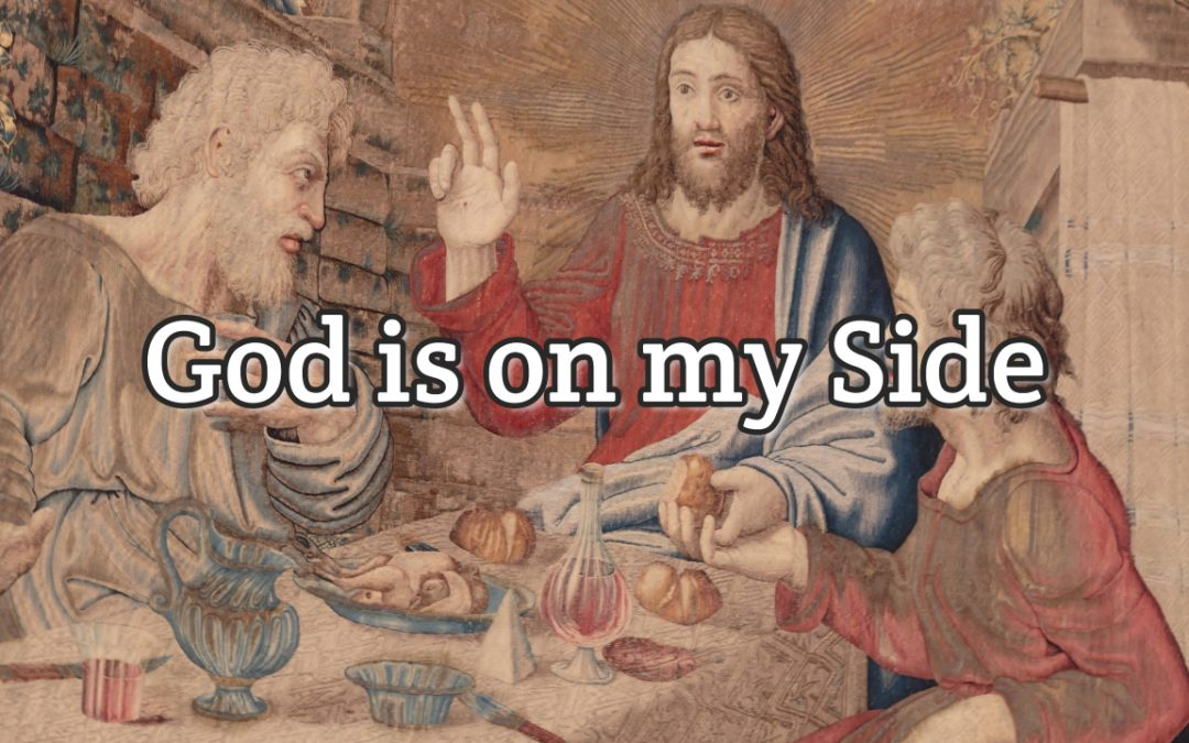 Psalm 9:4 – God is on my Side