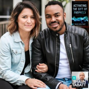 Rebecca and Jermaine Francis - Activating the Gift of Prophecy