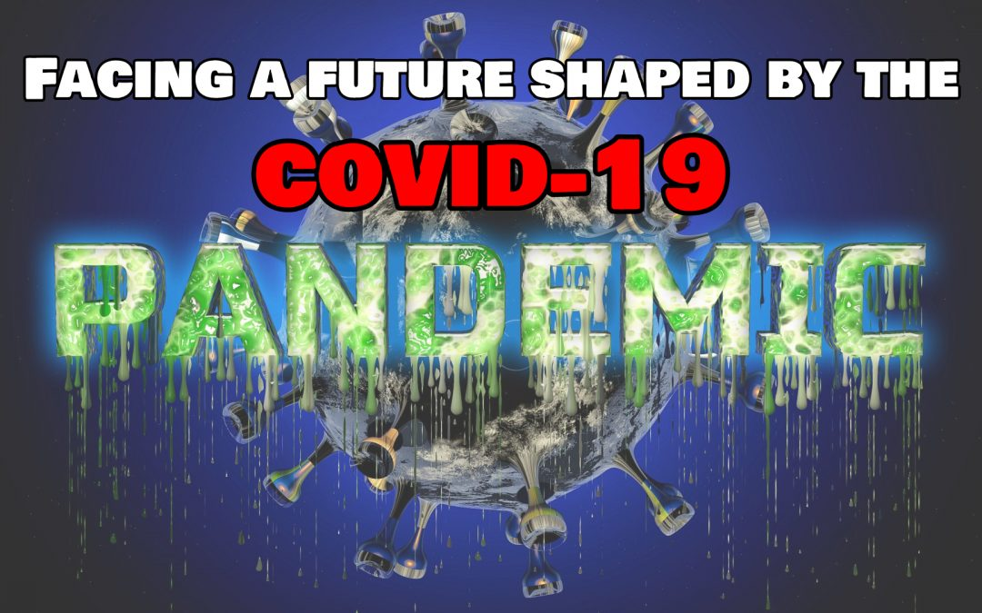 Derek Gilbert – Facing a Future Shaped by the COVID-19 Pandemic